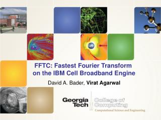 FFTC: Fastest Fourier Transform  on the IBM Cell Broadband Engine