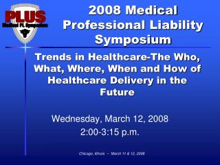 Trends in Healthcare-The Who, What, Where, When and How of Healthcare Delivery in the Future