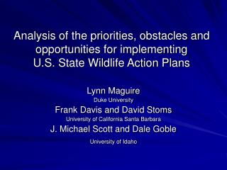 Analysis of the priorities, obstacles and opportunities for implementing U.S. State Wildlife Action Plans