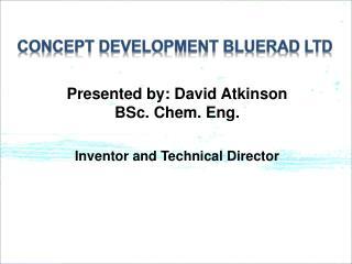 Concept  Development BLUERAD LTD