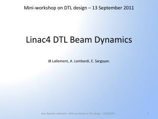Linac4 DTL  Beam  Dynamics