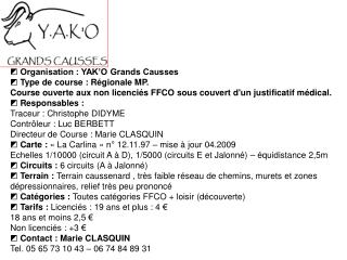 ◩  Organisation : YAK'O Grands Causses ◩  Type de course : Régionale MP.
