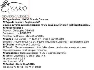 ◩  Organisation : YAK'O Grands Causses ◩  Type de course : Régionale MP.