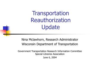 Transportation  Reauthorization  Update
