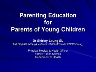 Parenting Education  for  Parents of Young Children
