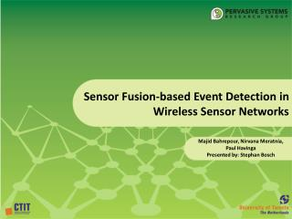 Sensor Fusion-based Event Detection in Wireless Sensor Networks