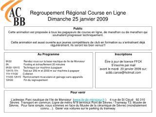Regroupement Régional Course en Ligne Dimanche 25 janvier 2009