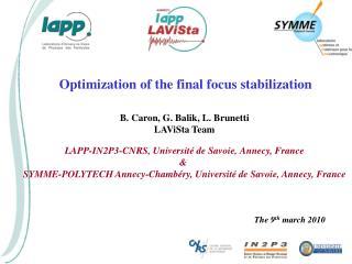 B. Caron, G. Balik, L. Brunetti LAViSta Team
