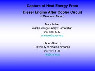 Capture of Heat Energy From  Diesel Engine After Cooler Circuit (2006 Annual Report)