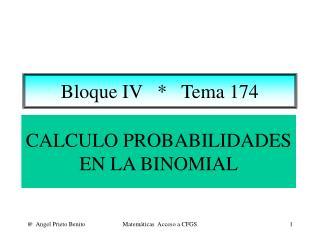 CALCULO PROBABILIDADES EN LA BINOMIAL