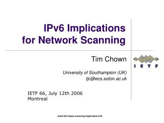 IPv6 Implications for Network Scanning