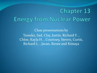 Chapter 13    Energy from Nuclear Power