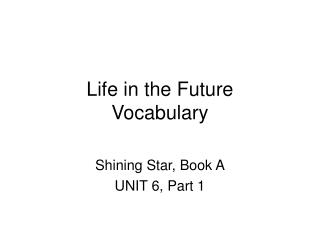 Life in the Future Vocabulary