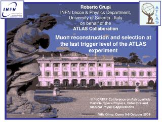 Roberto Crupi INFN Lecce & Physics Department,  University of Salento - Italy on behalf of the