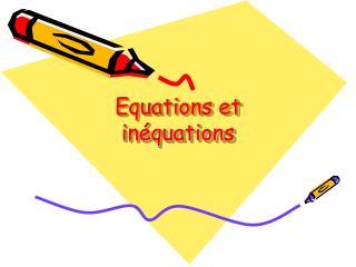 Equations et inéquations