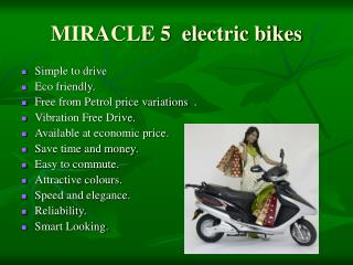 MIRACLE 5  electric bikes