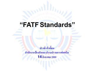 """FATF Standards"""
