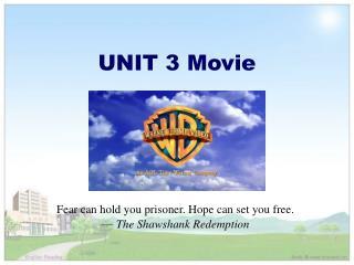 UNIT 3 Movie