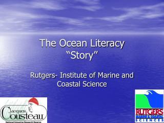 The Ocean Literacy   Story