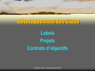 Développement des Clubs
