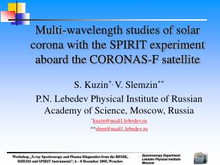Multi-wavelength studies of solar corona with the SPIRIT experiment aboard the CORONAS-F satellite