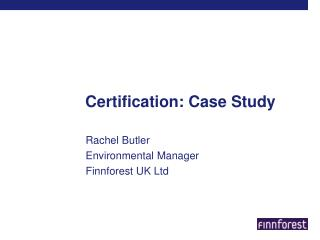 Certification: Case Study