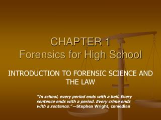 CHAPTER 1  Forensics for High School