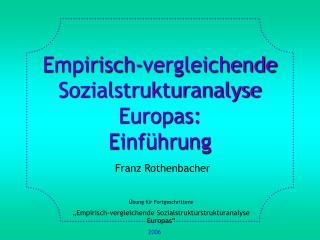 Empirisch-vergleichende Sozialstrukturanalyse Europas: Einf hrung