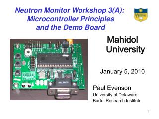 Neutron Monitor Workshop 3(A):  Microcontroller Principles  and the Demo Board
