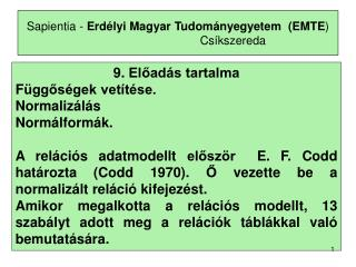 Sapientia -  Erdélyi Magyar Tudományegyetem  (EMTE ) Csíkszereda