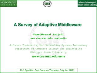A Survey of Adaptive Middleware