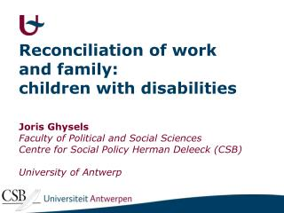 Reconciliation of work and family:  children with disabilities
