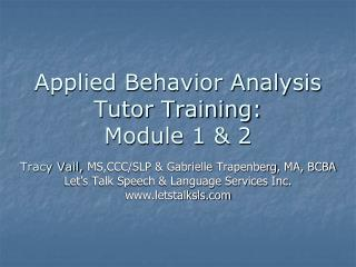 Applied Behavior Analysis Tutor Training: Module 1 & 2
