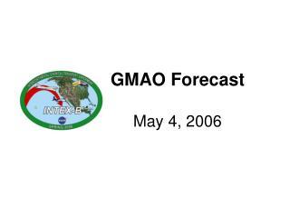 GMAO Forecast May 4, 2006