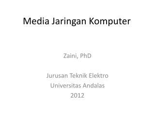 Media Jaringan Komputer