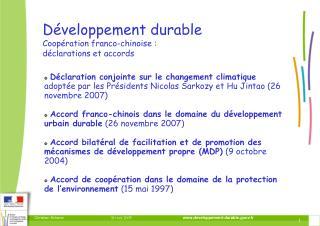 Développement durable Coopération franco-chinoise :  déclarations et accords