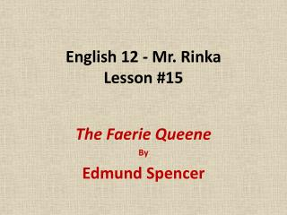 English 12 - Mr. Rinka Lesson #15