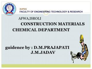 AFWA,ISROLI CONSTRUCTION MATERIALS        CHEMICAL DEPARTMENT