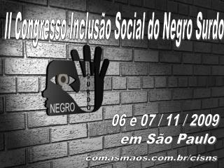 II Congresso Inclusão Social do Negro Surdo