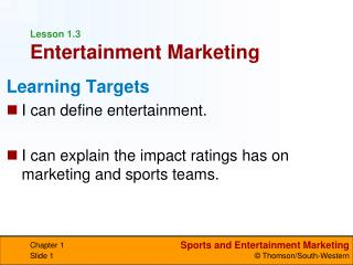Lesson 1.3 Entertainment Marketing
