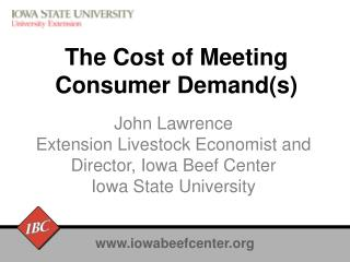 The Cost of Meeting  Consumer Demand(s)