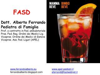 Dott. Alberto Ferrando Pediatra di Famiglia Prof. a contratto in Ped. ambulatoriale