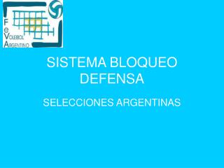 SISTEMA BLOQUEO DEFENSA