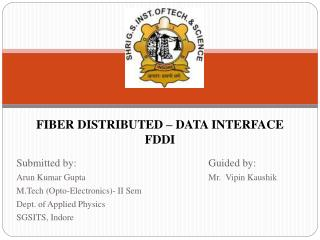 FIBER DISTRIBUTED – DATA INTERFACE FDDI
