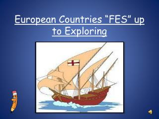"European Countries ""FES"" up to Exploring"