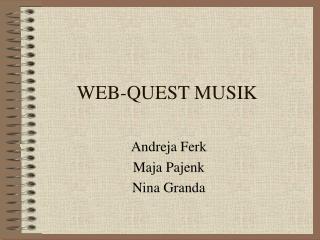 WEB-QUEST MUSIK