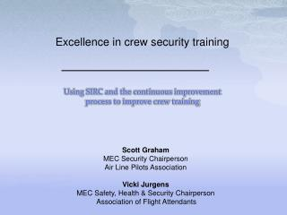 Using SIRC and the continuous improvement  process to improve crew training