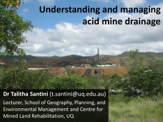 Understanding and managing  acid mine drainage