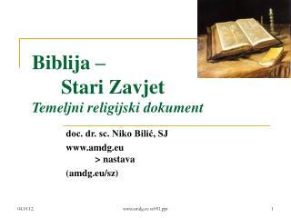 Biblija –  Stari Zavjet Temeljni religijski dokument
