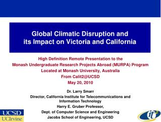 Global Climatic Disruption and  its Impact on Victoria and California